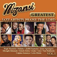 Various  Artists – Mzansi Greatest Jazz Artists Praise the Lord