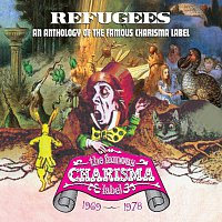Různí interpreti – Refugees: A Charisma Records Anthology 1969-1978