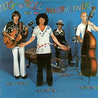 Jonathan Richman, The Modern Lovers – Rock 'n' Roll With the Modern Lovers (Bonus Track Edition)