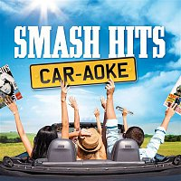 Various Artists.. – Smash Hits Car-aoke