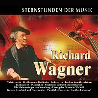 Various Artists.. – Sternstunden der Musik: Richard Wagner
