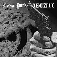 Lecsa-Punk, Zeměžluč – Split
