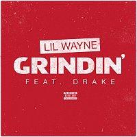 Lil Wayne, Drake – Grindin'