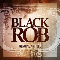 Black Rob – Genuine Article