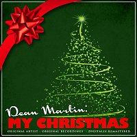 Dean Martin – Dean Martin: My Christmas (Remastered)