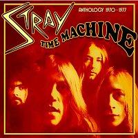 Stray – Time Machine - Anthology 1970-1977 (Expanded Edition)