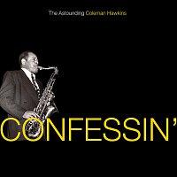 Coleman Hawkins – Confessin': The Astounding Coleman Hawkins