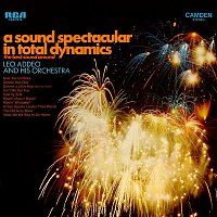 Leo Addeo, His Orchestra – A Sound Spectacular In Total Dynamics