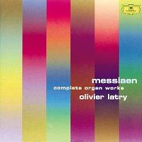 Olivier Latry – Messiaen: Organ Works