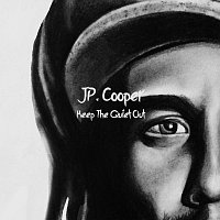 JP Cooper – Keep The Quiet Out
