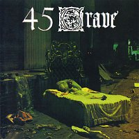 45 Grave – Sleep In Safety