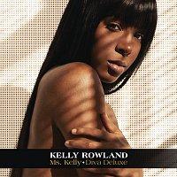 Kelly Rowland – Ms. Kelly: Diva Deluxe