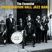 Preservation Hall Jazz Band, Traditional – The Essential Preservation Hall Jazz Band