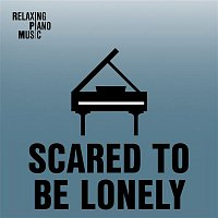 RPM – Scared to Be Lonely