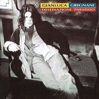 Gianluca Grignani – Destinazione Paradiso