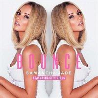 Samantha Jade, City Girls – Bounce