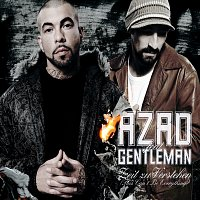 Azad, Gentleman – Zeit zu Verstehen (This Can't Be Everything) [Exclusive Version]