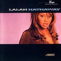 Lalah Hathaway – A Moment