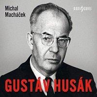 Aleš Procházka, Martin Matejka, Martin Veliký – Gustáv Husák (MP3-CD)