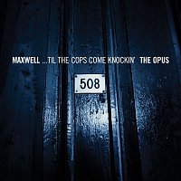 Maxwell – Til The Cops Come Knockin'/Urban Theme - EP