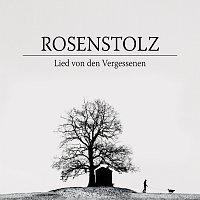 Rosenstolz – Lied von den Vergessenen