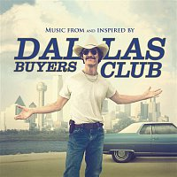 Various  Artists – Dallas Buyers Club (Music From And Inspired By The Motion Picture)