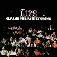 Sly, The Family Stone – Life