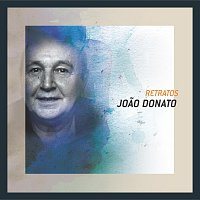 Joao Donato – Retratos