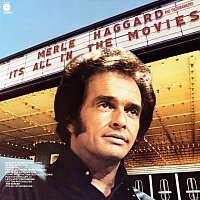 Merle Haggard & The Strangers – It's All In The Movies