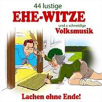 Různí interpreti – 44 lustige Ehe-Witze und a schneidige Volksmusik - Lachen ohne Ende! Nr. 2