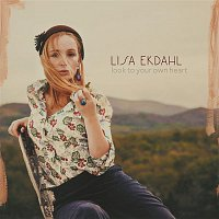 Lisa Ekdahl – Look To Your Own Heart