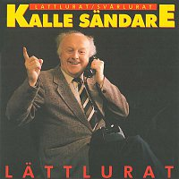 Kalle Sandare – Lattlurat / Svarlurat