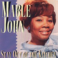 Mable John – Stay Out Of The Kitchen