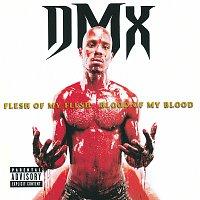 DMX – Flesh Of My Flesh, Blood Of My Blood