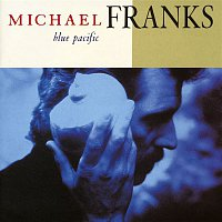 Michael Franks – Blue Pacific