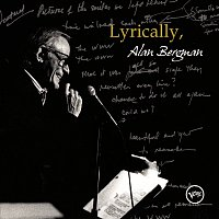 Alan Bergman – Lyrically, Alan Bergman