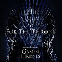 Various  Artists – For The Throne (Music Inspired by the HBO Series Game of Thrones)