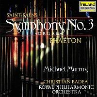 "Christian Badea, Michael Murray, Royal Philharmonic Orchestra – Saint-Saens: Symphony No. 3 in C Minor, Op. 78 ""Organ"" & Phaéton, Op. 39"