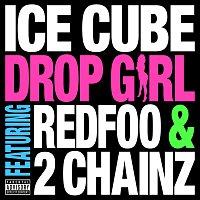Ice Cube, Redfoo, 2 Chainz – Drop Girl