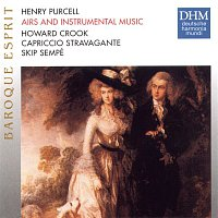 Howard Crook, Henry Purcell – Purcell: Airs And Instrumental Music