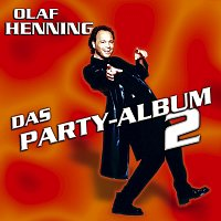Olaf Henning – Das Party-Album 2