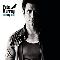 Pete Murray – Blue Sky Blue