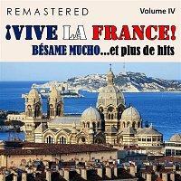 Přední strana obalu CD ?Vive la France!, Vol. 4 - Bésame mucho... et plus de hits (Remastered)