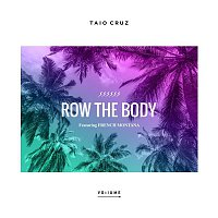 Taio Cruz – Row The Body (feat. French Montana)