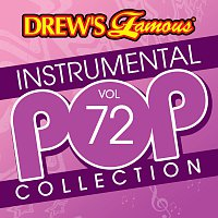 The Hit Crew – Drew's Famous Instrumental Pop Collection [Vol. 72]