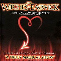 Dana P. Rowe & John Dempsey – The Witches of Eastwick (Original London Cast Recording)