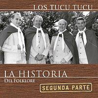 Los Tucu Tucu – La Historia Del Folklore (Segunda Parte)