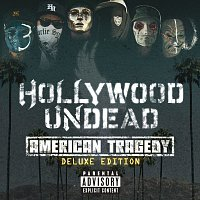 Hollywood Undead – American Tragedy [Deluxe Edition]