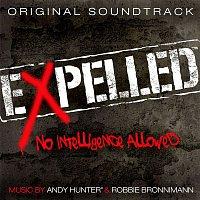 Andy Hunter, Robbie Bronnimann – Expelled, No Intelligence Allowed (Original Soundtrack)