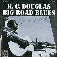 K.C. Douglas – Big Road Blues